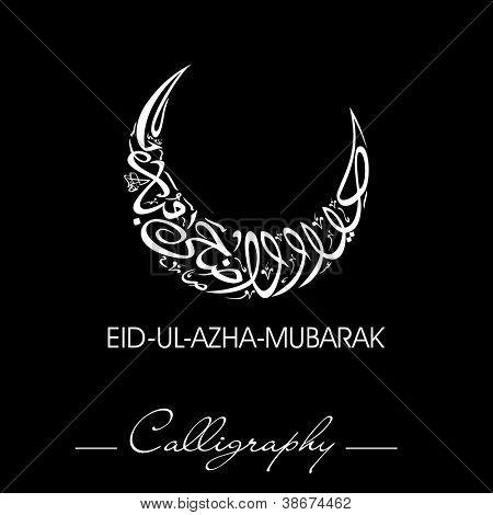 Eid-Ul-Adha-Mubarak or Eid-Ul-Azha-Mubarak, Arabic Islamic calligraphy for Muslim community festival. EPS 10.
