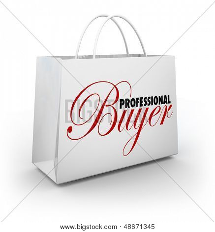 The words Professional Buyer on a shopping bag to illustrate the services of a personal shopper or style or fashion assistant