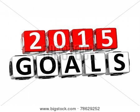 3D Word Goals 2015 On White Background