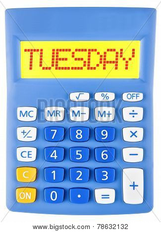 Calculator With Tuesday On Display Isolated