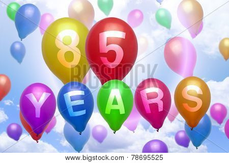 85 Years Happy Birthday Balloon Colorful Balloons