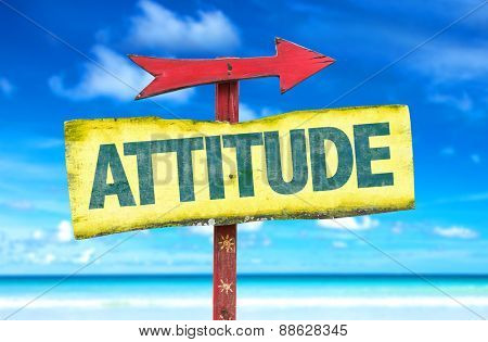 Attitude sign with beach background