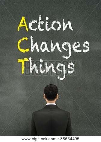 Businessman Looking At Action Changes Things