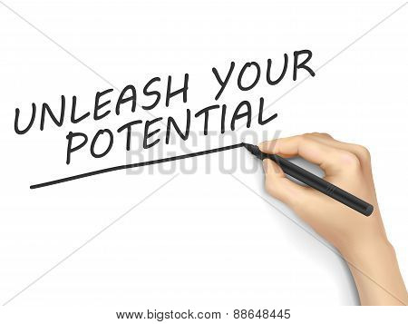 Unleash Your Potential Words Written By 3D Hand