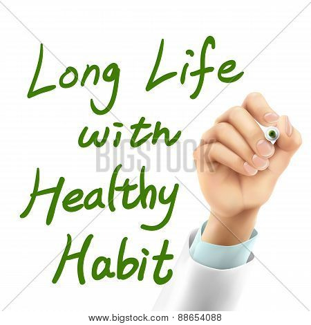 Doctor Writing Long Life With Healthy Habit Words