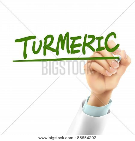 Doctor Writing Turmeric Word