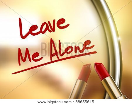 Leave Me Alone Words Written By Red Lipstick