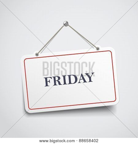 Friday Hanging Sign
