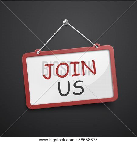 Join Us Hanging Sign
