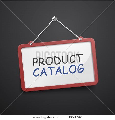Product Catalog Hanging Sign