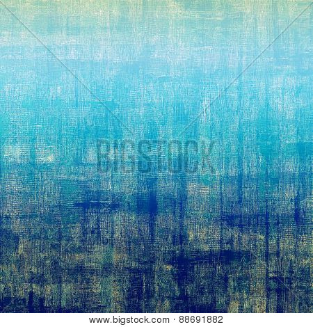 Aging grunge texture, old illustration. With different color patterns: brown; blue; cyan