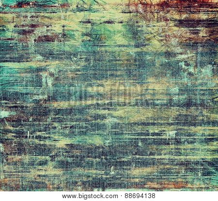 Old texture - ancient background with space for text. With different color patterns: brown; green; blue; cyan