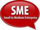 image of enterprise  - word speech bubble illustration of business acronym term SME small medium sized enterprise - JPG