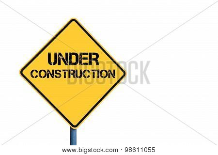 Yellow Roadsign With Under Construction Message