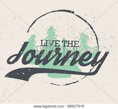 Live the Journey Shirt Design