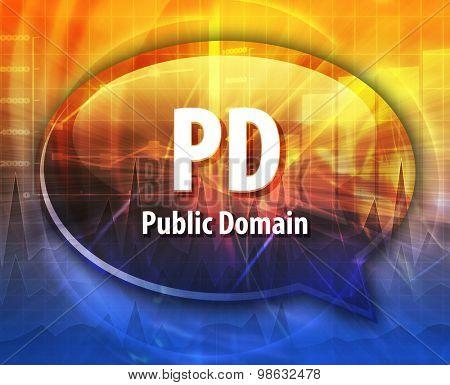 Speech bubble illustration of information technology acronym abbreviation term definition PD Public Domain