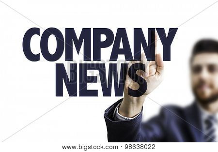 Business man pointing the text: Company News
