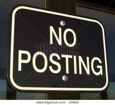 No Posting Sign