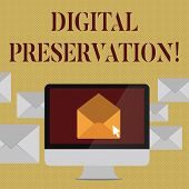 Writing Note Showing Digital Preservation. Business Photo Showcasing Ensuring Access To Digital Info poster
