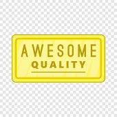 Awesome Quality Label Icon. Cartoon Illustration Of Awesome Quality Label Vector Icon For Web poster
