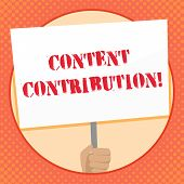 Writing Note Showing Content Contribution. Business Photo Showcasing Contribution Of Information To  poster