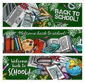 Welcome Back To School Sketch Banners, Education Stationery And Books On Green Blackboard. Vector St poster