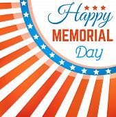 Appy Memorial Day Background With Stars And Stripes. Happy Memorial Day Poster. American Patriotic B poster