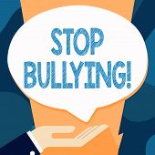 Writing Note Showing Stop Bullying. Business Photo Showcasing No Aggressive Behavior Among Children  poster