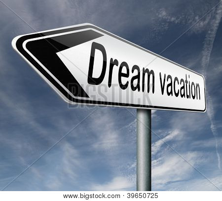 dream vacation pointing toward holiday destination summer winter or spring vacations to exotic places travel the world and enjoy life