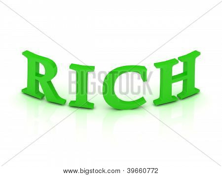 Rich Sign With Green Letters