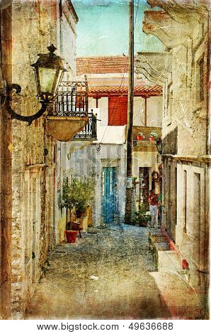 old greek streets -artistic picture