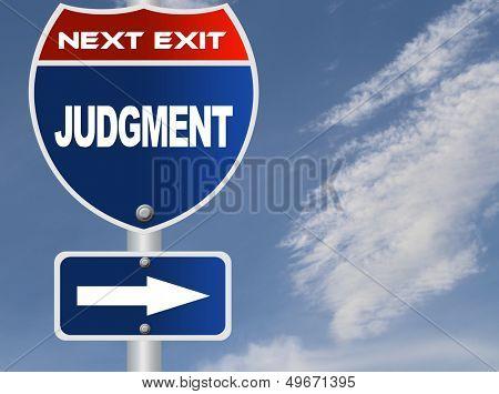Judgment road sign