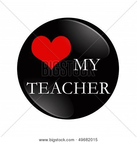 Love My Teacher Button