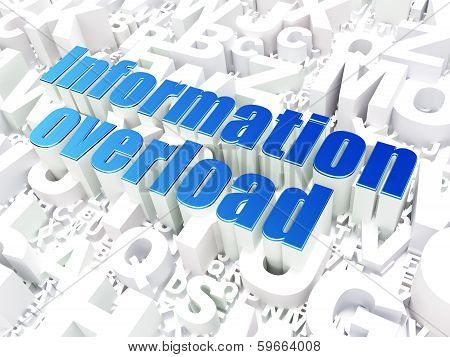 Information concept: Information Overload on alphabet background