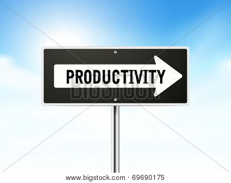 Productivity On Black Road Sign