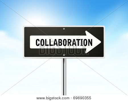 Collaboration On Black Road Sign