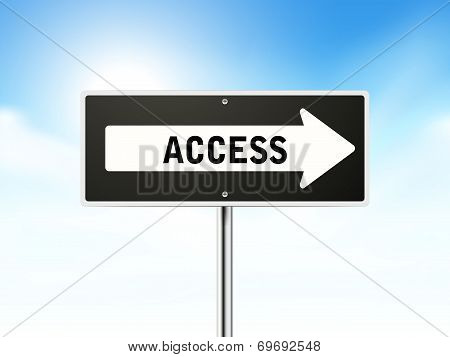 Access On Black Road Sign
