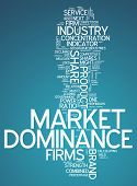 pic of domination  - Word Cloud with Market Dominance related tags - JPG