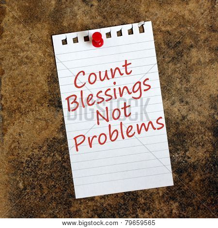 Count Blessings Not Problems