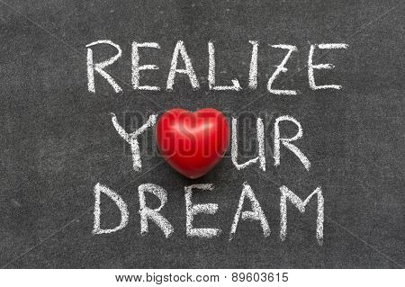 Realize Your Dream