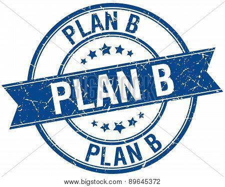 Plan B Grunge Retro Blue Isolated Ribbon Stamp