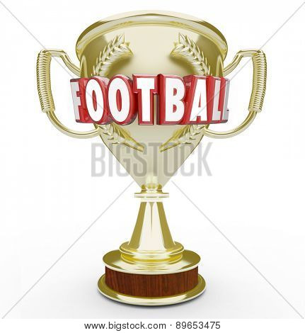 Football word in red 3d letters on a golden trophy or award to illustrate top or best team winninga  game or competition in soccer or rugby match