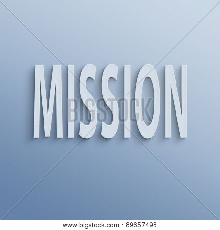 text on the wall or paper, mission