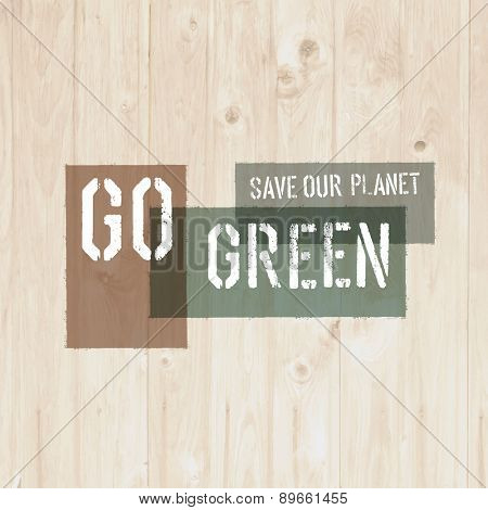 Go Green Message on Wooden Board