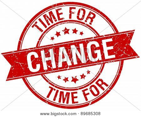 Time For Change Grunge Retro Red Isolated Ribbon Stamp
