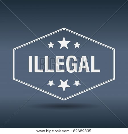 Illegal Hexagonal White Vintage Retro Style Label
