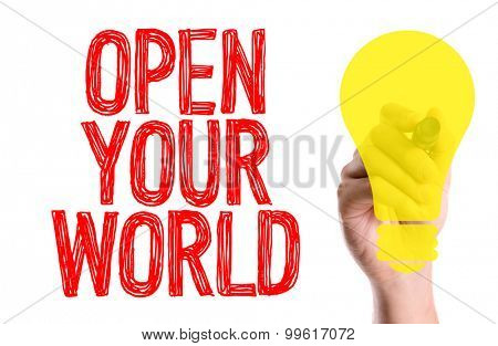 Hand with marker writing the word Open Your World