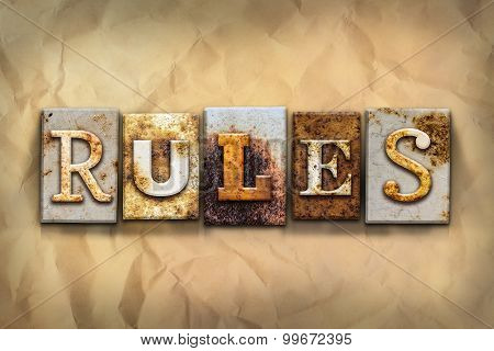 Rules Concept Rusted Metal Type