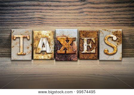 Taxes Concept Letterpress Theme