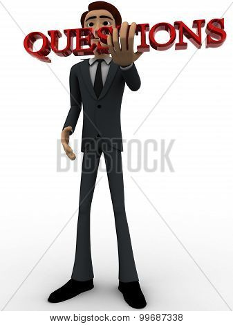 3D Man Holding Questions Text In Hand Concept